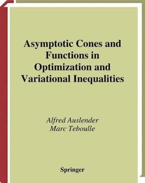 Asymptotic Cones and Functions in Optimization and Variational Inequalities