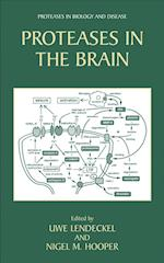 Proteases in the Brain (Proteases in Biology and Disease, nr. 3)