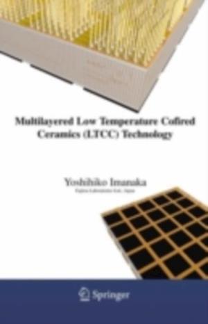 Multilayered Low Temperature Cofired Ceramics (LTCC) Technology
