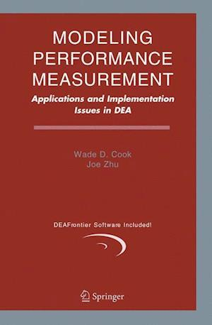 Modeling Performance Measurement : Applications and Implementation Issues in DEA