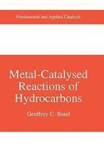 Metal-Catalysed Reactions of Hydrocarbons af Geoffrey C. Bond