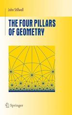 The Four Pillars of Geometry (Undergraduate Texts in Mathematics)