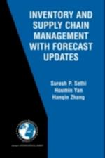 Inventory and Supply Chain Management with Forecast Updates