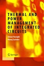 Thermal and Power Management of Integrated Circuits (Integrated Circuits and Systems, nr. 2)