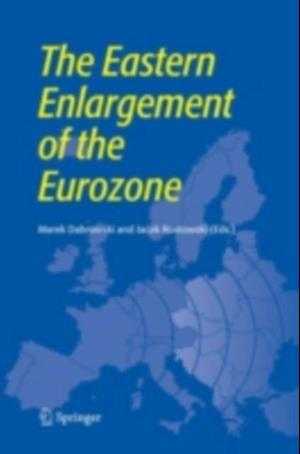 Eastern Enlargement of the Eurozone