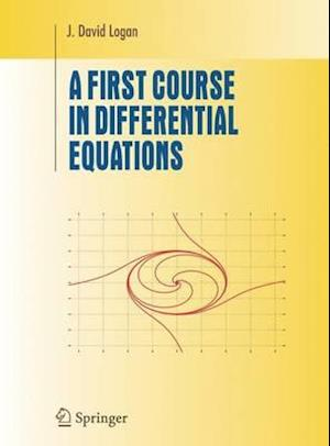 Bog, hardback A First Course in Differential Equations af J. David Logan