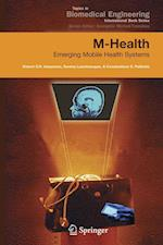 M-Health : Emerging Mobile Health Systems