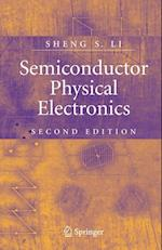 Semiconductor Physical Electronics af Sheng S Li, Sheng Li
