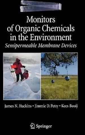 Monitors of Organic Chemicals in the Environment: Semipermeable Membrane Devices