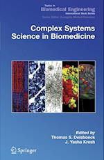 Complex Systems Science in Biomedicine (Topics In Biomedical Engineering  International Book Series)