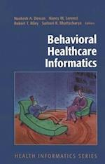 Behavioral Healthcare Informatics (HEALTH INFORMATICS)
