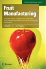 Fruit Manufacturing af Jorge Lozano