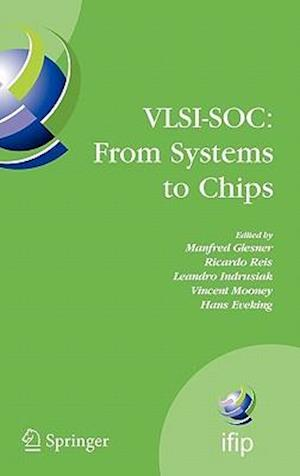 VLSI-SOC: From Systems to Chips : IFIP TC 10/WG 10.5, Twelfth International Conference on Very Large Scale Ingegration of System on Chip (VLSI-SoC 200