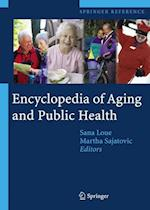 Encyclopedia of Aging and Public Health (Encyclopedia of Aging and Public Health)