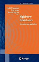 High Power Diode Lasers af Friedrich Bachmann, Reinhart Poprawe, Peter Loosen