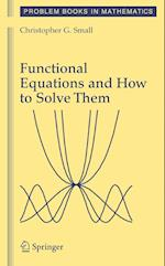 Functional Equations and How to Solve Them (Problem Books in Mathematics)