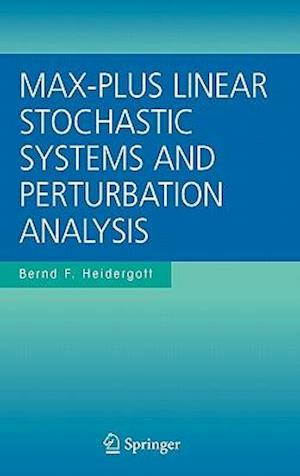 Max-Plus Linear Stochastic Systems and Perturbation Analysis