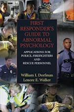 First Responder's Guide to Abnormal Psychology