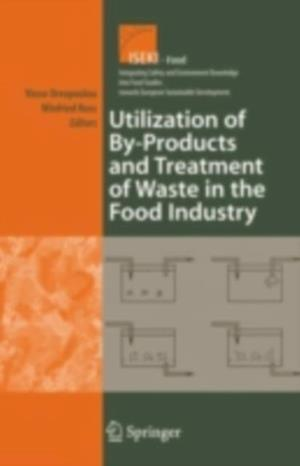 Utilization of By-Products and Treatment of Waste in the Food Industry