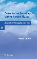 Ocean Waves Breaking and Marine Aerosol Fluxes af Stanislaw R. Massel