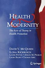 Health and Modernity: The Role of Theory in Health Promotion