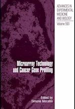 Microarray Technology and Cancer Gene Profiling (ADVANCES IN EXPERIMENTAL MEDICINE AND BIOLOGY, nr. 593)