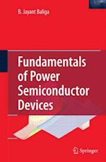 Fundamentals of Power Semiconductor Devices af B. Jayant Baliga