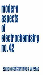 Modern Aspects of Electrochemistry 42 (MODERN ASPECTS OF ELECTROCHEMISTRY, nr. 42)