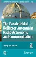 The Paraboloidal Reflector Antenna in Radio Astronomy and Communication (Astrophysics and Space Science Library, nr. 348)