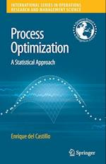 Process Optimization (INTERNATIONAL SERIES IN OPERATIONS RESEARCH & MANAGEMENT SCIENCE, nr. 105)