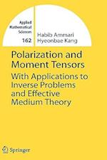 Polarization and Moment Tensors af Hyeonbae Kang, Habib Ammari