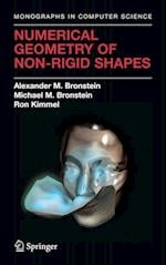 Numerical Geometry of Non-Rigid Shapes (Monographs in Computer Science)