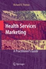 Health Services Marketing af Richard Thomas
