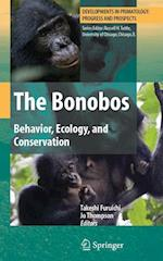 The Bonobos (DEVELOPMENTS IN PRIMATOLOGY: Progress and Prospects)