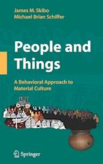 People and Things af Michael Brian Schiffer, James M Skibo
