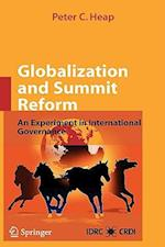 Globalization and Summit Reform af Peter C Heap, G Smith, Gordon Smith