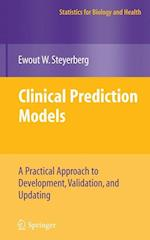 Clinical Prediction Models (Statistics for Biology and Health)