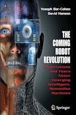 The Coming Robot Revolution af David Hanson, Yoseph Bar Cohen