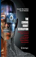 Coming Robot Revolution af David Hanson