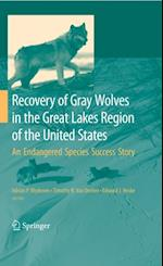Recovery of Gray Wolves in the Great Lakes Region of the United States