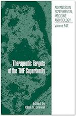 Therapeutic Targets of the TNF Superfamily (ADVANCES IN EXPERIMENTAL MEDICINE AND BIOLOGY)