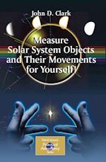 Measure Solar System Objects and Their Movements for Yourself!