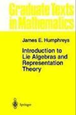 Introduction to Lie Algebras and Representation Theory (GRADUATE TEXTS IN MATHEMATICS, nr. 9)