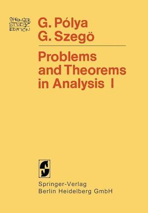 Problems and Theorems in Analysis : Series · Integral Calculus · Theory of Functions