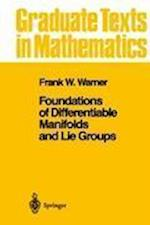Foundations of Differentiable Manifolds and Lie Groups (GRADUATE TEXTS IN MATHEMATICS, nr. 94)