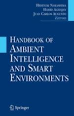 Handbook of Ambient Intelligence and Smart Environments