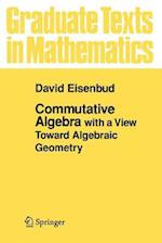 Commutative Algebra (GRADUATE TEXTS IN MATHEMATICS, nr. 150)