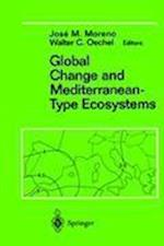 Global Change and Mediterranean-type ecosystems af W C Oechel, Jose Moreno