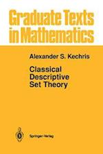 Classical Descriptive Set Theory
