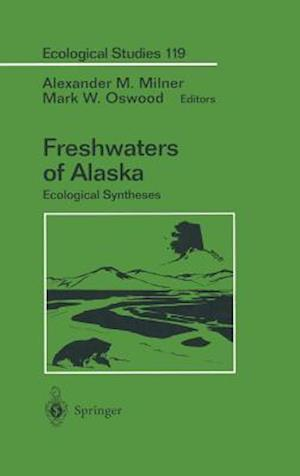 Freshwaters of Alaska : Ecological Syntheses